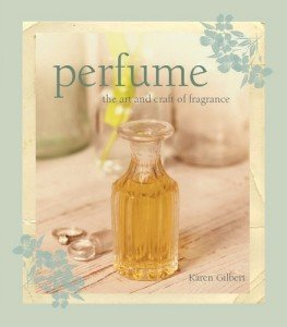 Perfume, The Art & Craft Of Fragrance