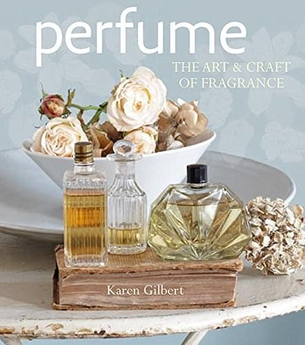 learn how to make perfume the art and craft of fragrance